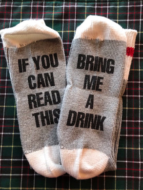 If you can read this socks(wine/drink)