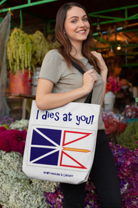 I dies at your tote bag Newfoundland Tote Bag - PP.11942178