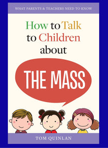 "How to Talk to Children About ""The Mass"""