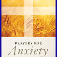 Prayers for Anxiety