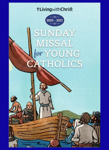 SUNDAY MISSAL FOR YOUNG CATHOLICS 2020-2021