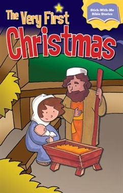 Stick-with-me Bible Story:  The Very First Christmas!