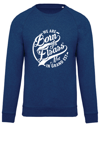 Sweat Born in Elsass Grand Est Coton Bio Royal Bleu