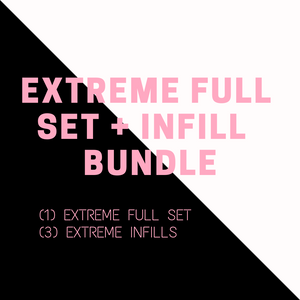 EXTREME FULL SET + INFILL BUNDLE DEAL