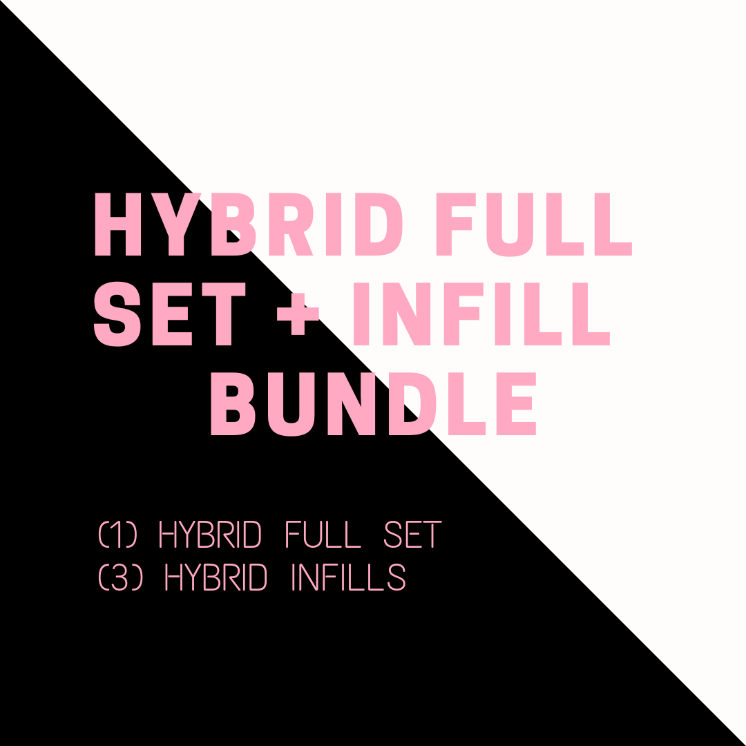 HYBRID FULL SET + INFILL DEAL