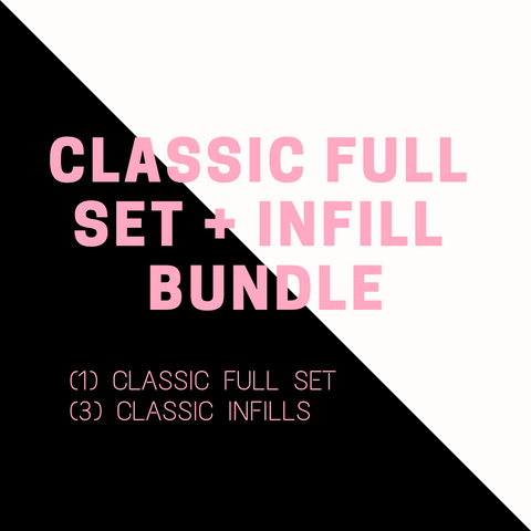 CLASSIC FULL SET + INFILL BUNDLE DEAL