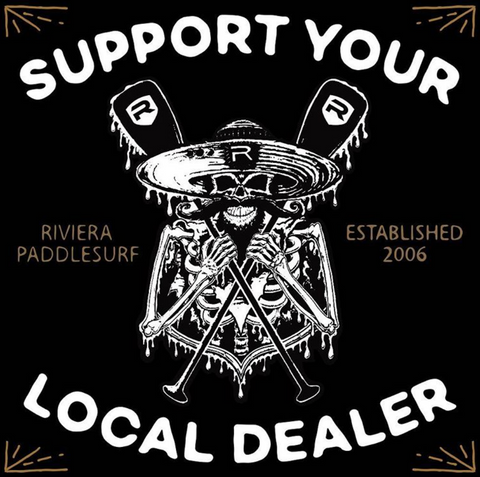 Support Your Local Riviera Paddlesurf Dealer