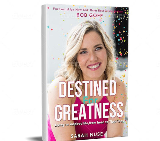 Destined for Greatness: Living an inspired life, from head to Tippi Toes