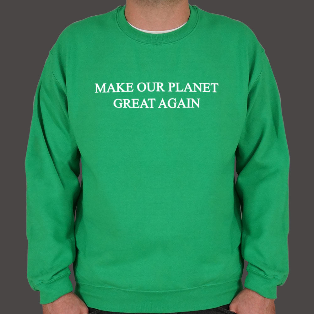 Medium Sea Green Make Our Planet Great Again Sweater (Mens) Small / Kelly Green,Medium / Kelly Green,2X-Large / Kelly Green,Large / Kelly Green,X-Large / Kelly Green,3X-Large / Kelly Green