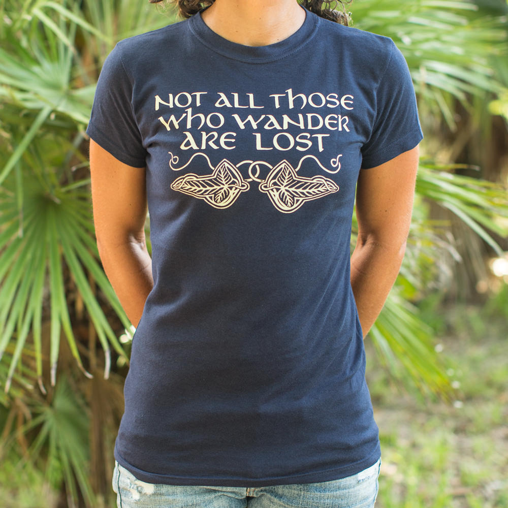 Dark Slate Gray Not All Those Who Wander Are Lost T-Shirt (Ladies) Small / True Navy,Medium / True Navy,Large / True Navy,X-Large / True Navy,Small / Lucky Green,Medium / Lucky Green,Large / Lucky Green,X-Large / Lucky Green,Small / Deep Ash,Medium / Deep Ash,Large / Deep Ash,X-Large / Deep Ash,Small / Chocolate,Medium / Chocolate,Large / Chocolate,X-Large / Chocolate,Small / Midnight,Medium / Midnight,Large / Midnight,X-Large / Midnight