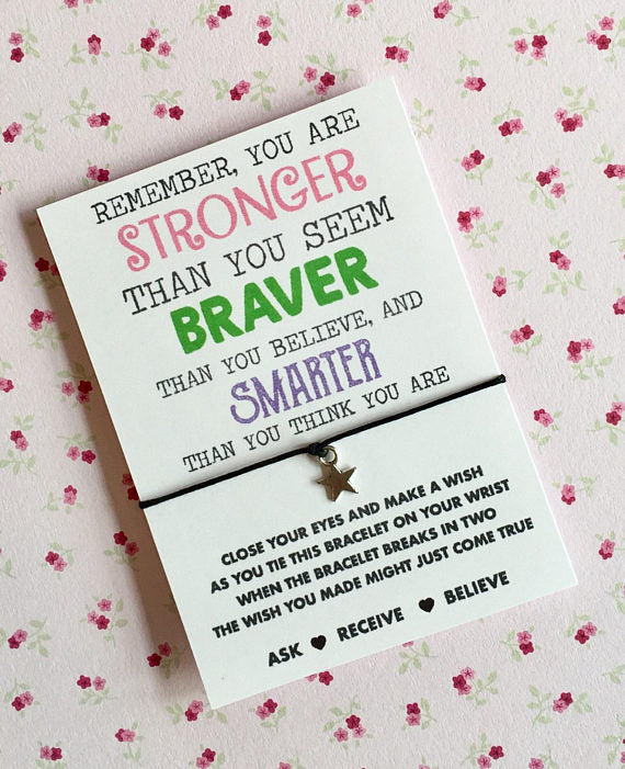 stronger braver smarter wish string