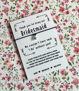 Thank you for being our bridesmaid wish string