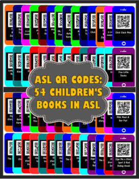 ASL QR Codes: 54 Signed Children's Stories