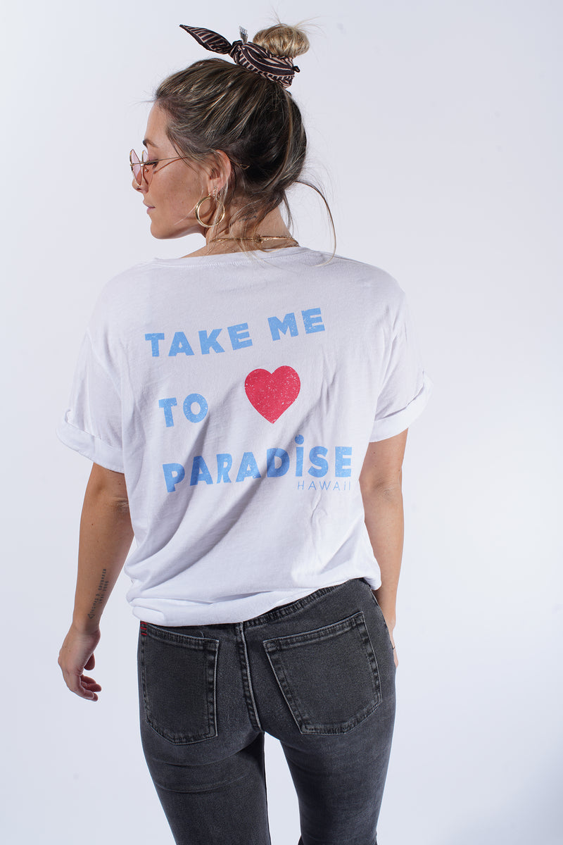 Take Me To Paradise- Boyfriend Tee- White
