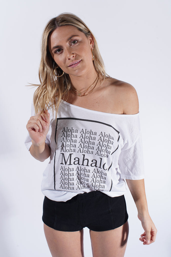Mahalo - Flashdance Tee - White