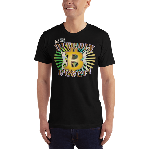 Got That Bitcoin Fever T-Shirt