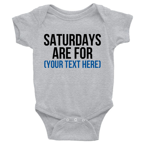 CUSTOM - Infant Onesie
