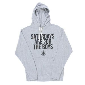 Saturdays Are for the Boys 2 Hoodie