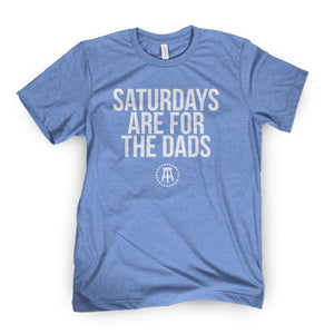 Saturdays Are For The Dads Tee (Blue)