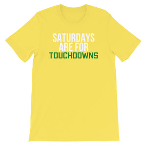 Saturdays Are For TOUCHDOWNS Unisex T-Shirt