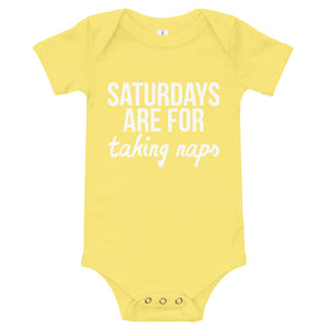 Saturdays Are For TAKING NAPS Onesie
