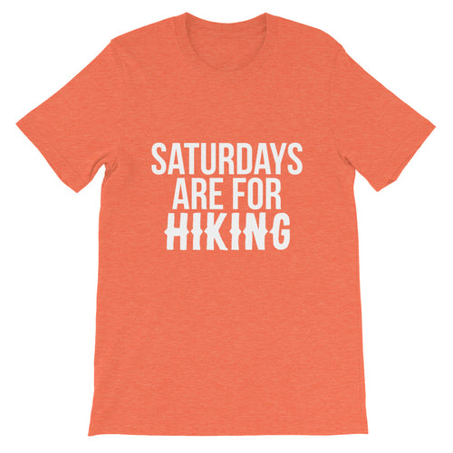 Saturdays Are For HIKING Unisex T-Shirt