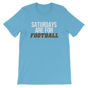 Saturdays Are For FOOTBALL Unisex T-Shirt