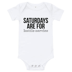 Saturdays Are For BOTTLE SERVICE Onesie