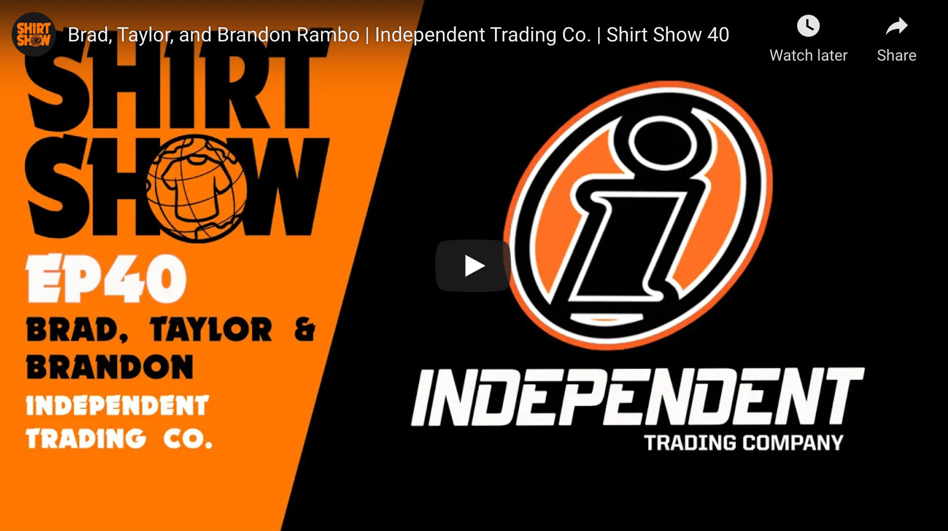 Shirt Show - Episode 40 | Independent Trading Company