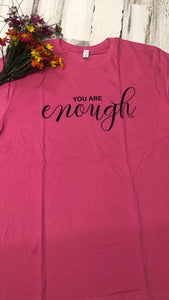 You Are Enough Tee - Pink