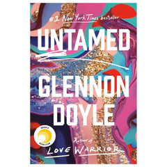Cover of Untamed by Glennon Doyle - background image features a swirl of paint in pinks, greens and gold glitter