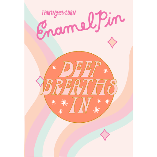 'Deep Breaths In' Enamel Pin-Talking Out Of Turn-Crying Out Loud