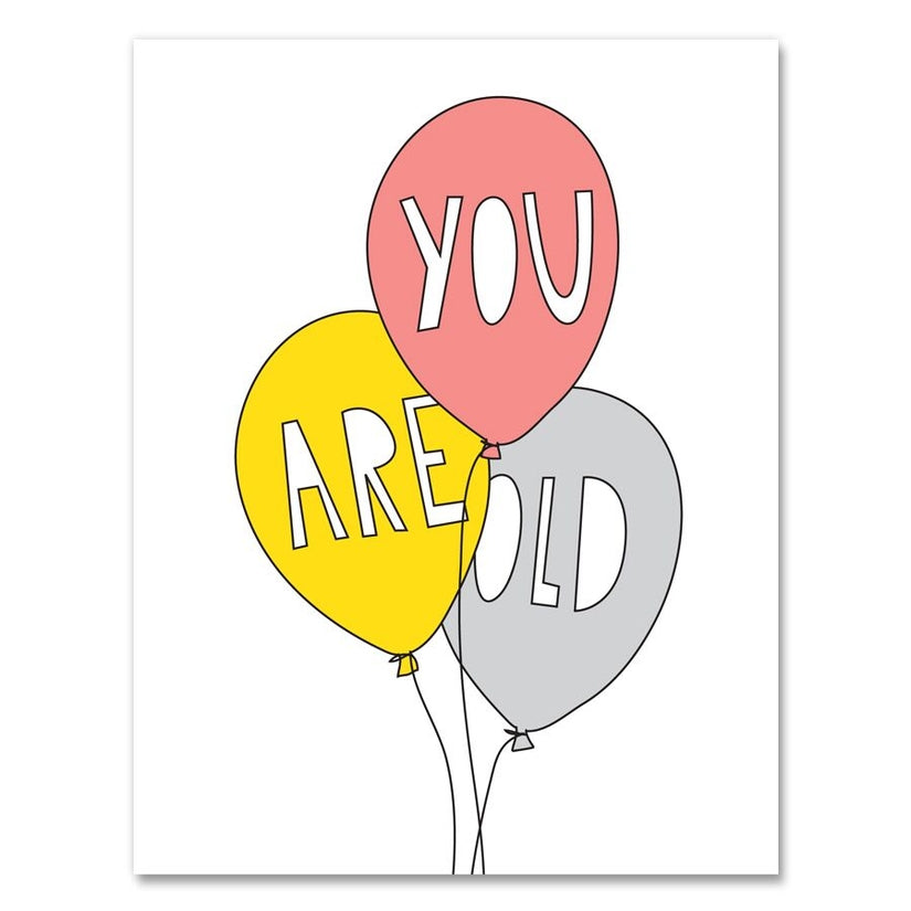 'You Are Old' Card