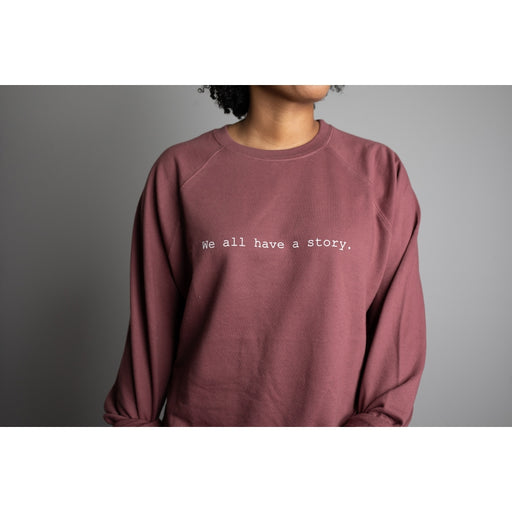 'We All Have a Story' Lightweight Sweatshirt - Berry-Know Purpose-Crying Out Loud