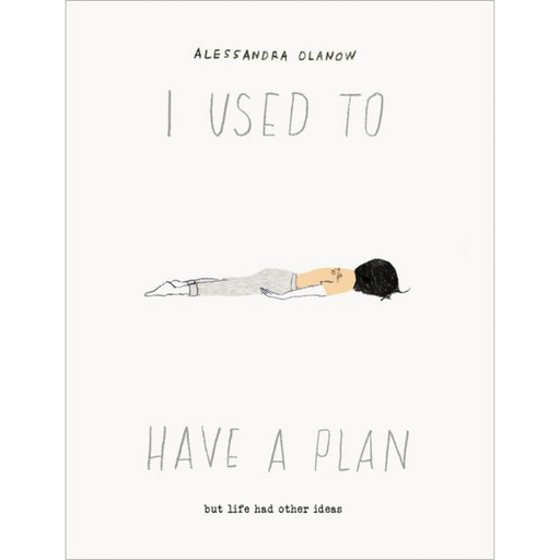 I Used to Have a Plan-Alessandra Olanow-Crying Out Loud
