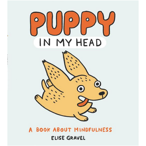 Puppy in My Head-Elise Gravel (CA)-Crying Out Loud