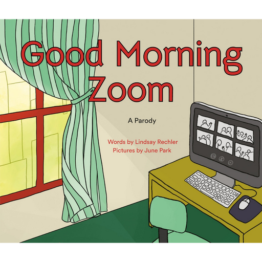 Good Morning Zoom-Lindsay Rechler-Crying Out Loud