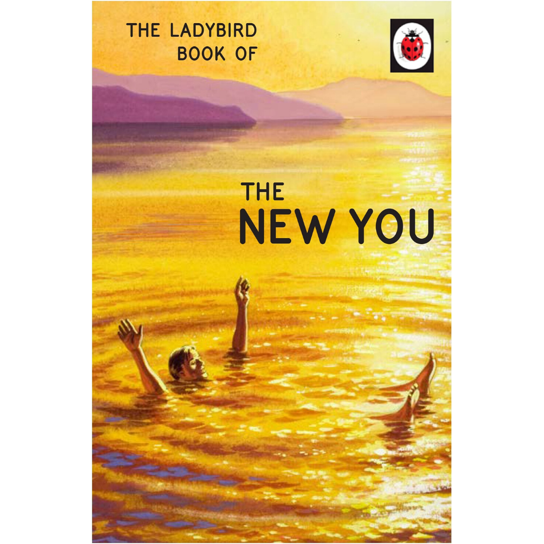The Ladybird Book of The New You-Jason Hazeley-Hardback-Crying Out Loud