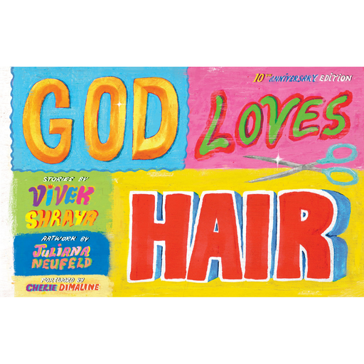 God Loves Hair: Tenth Anniversary Edition-Vivek Shraya (CA)-Crying Out Loud
