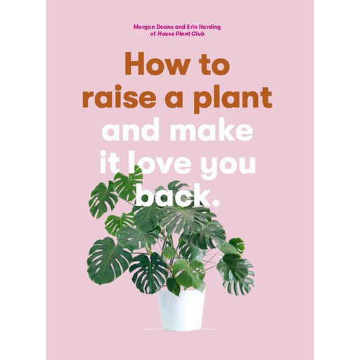 How to Raise a Plant-Morgan Doane-Crying Out Loud