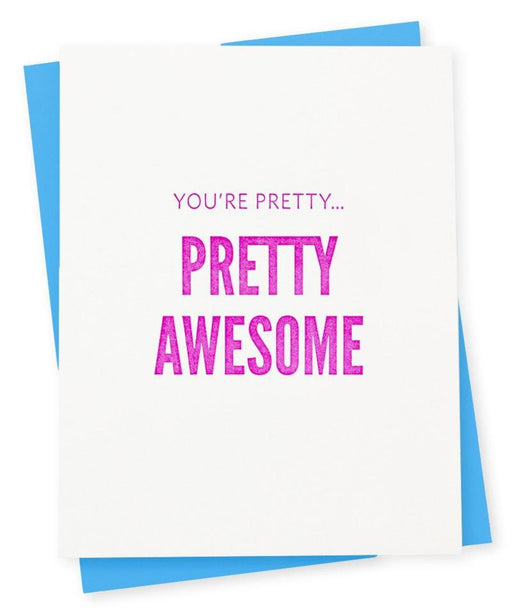 'Pretty Awesome' Card