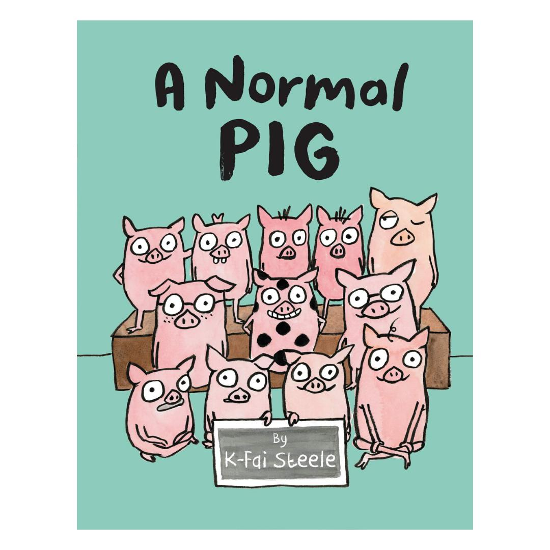 A Normal Pig-K-Fai Steele-Hardback-Crying Out Loud