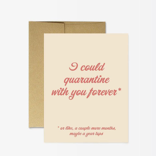 'Quarantine Forever' Card