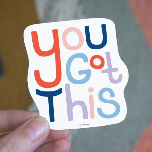 'You Got This' Sticker