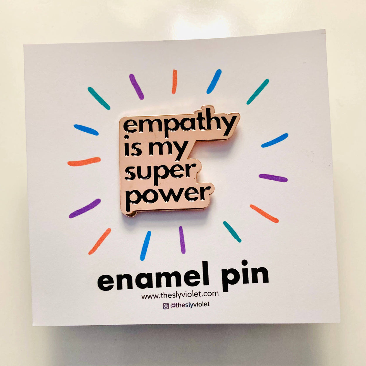 Empathy is My Superpower Pin-The Sly Violet-Crying Out Loud