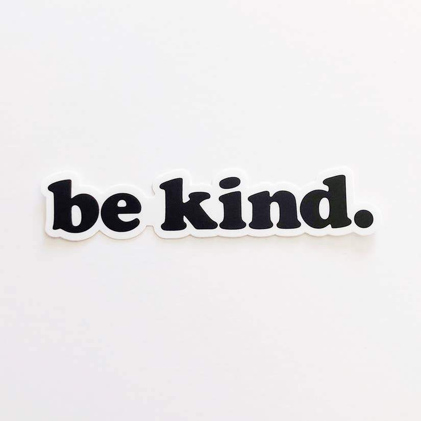 'Be Kind' Matte Sticker - small-August Ink-Crying Out Loud