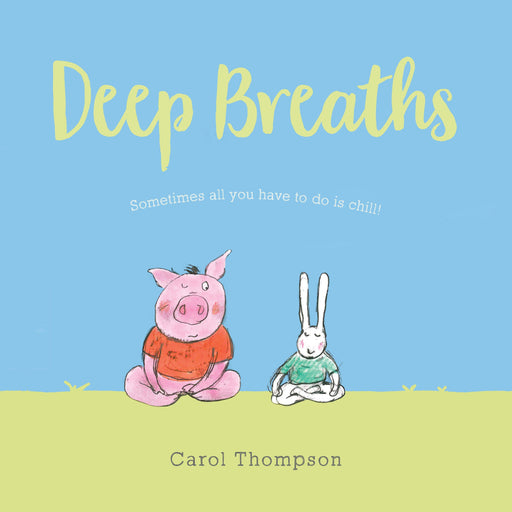 Deep Breaths-Carol Thompson-Hardback-Crying Out Loud