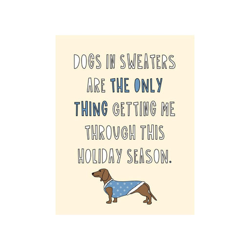 Dogs In Sweaters Card-Card-Near Modern Disaster-Crying Out Loud