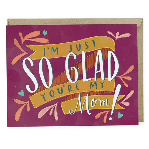 'So Glad You're My Mom' Card-Emily McDowell-Crying Out Loud