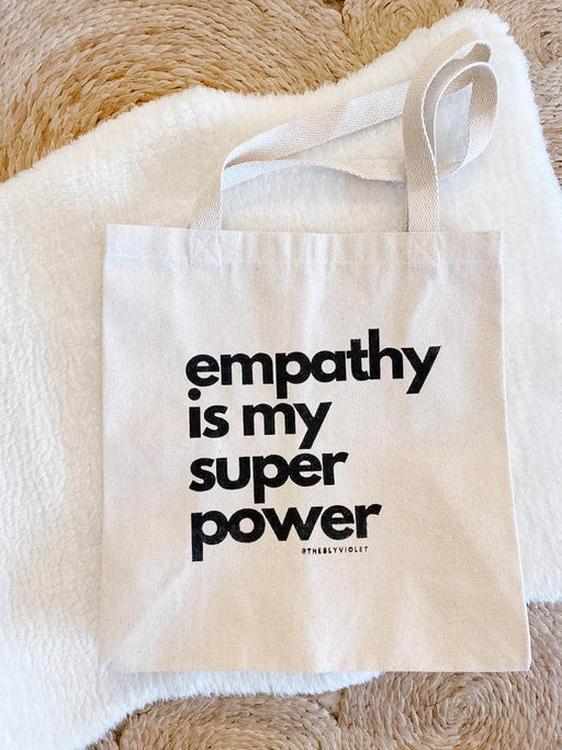 Empathy is My Superpower Tote-The Sly Violet-Crying Out Loud